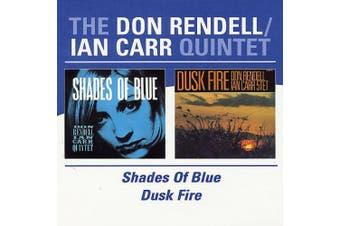 Shades of Blue/Dusk Fire