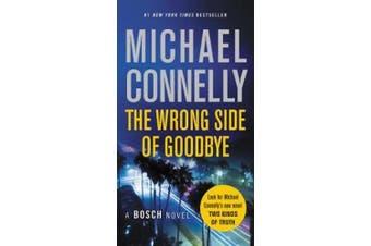 The Wrong Side of Goodbye (Harry Bosch Novel)