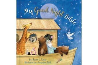 My Good Night Bible (Padded)