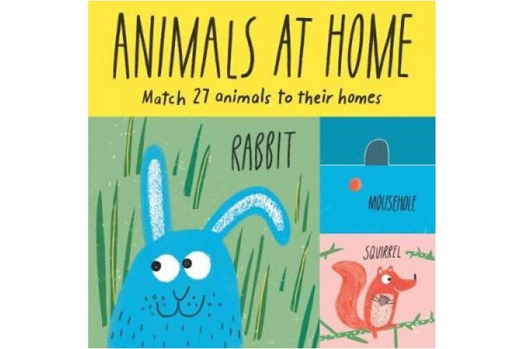 Animals at Home: Match 27 Animals to Their Homes (Magma for Laurence King)