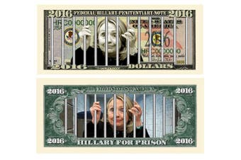 Limited Edition Hillary For Prison 2016 Dollar Bill Highly Collectible Novelty - Funny for Democrats or Republicans - Give the Gift of Laughter- Funniest Political Gift of 2016