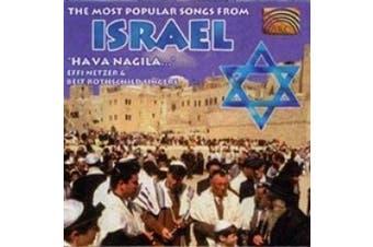 The Most Popular Songs From Israel: Hava Nagila *