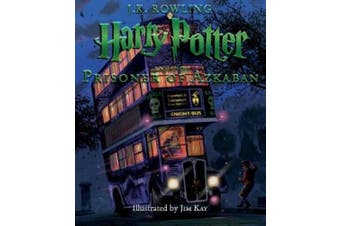 Harry Potter and the Prisoner of Azkaban: The Illustrated Edition (Harry Potter (Hardcover))