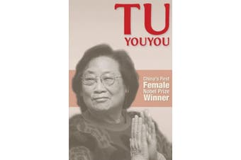 Tu Youyou: China's First Nobel Prize Winning Female Scientist