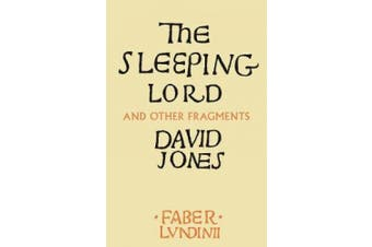 The Sleeping Lord: And Other Fragments