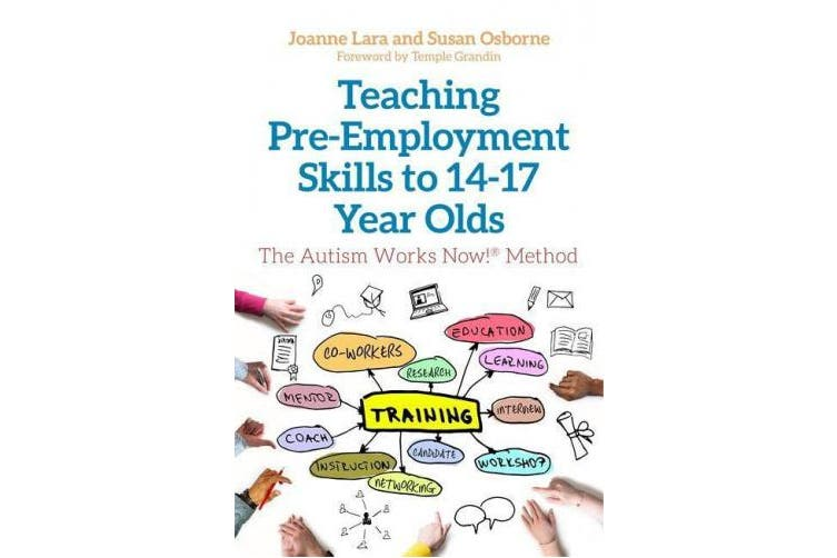 Dick Smith Teaching Pre Employment Skills To 14 17 Year Olds The Autism Works Now R Method Non Fiction