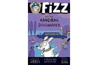 Fizz and the Handbag Dognapper (Fizz)