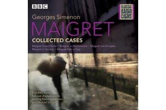Maigret: Collected Cases: Classic Radio Crime [Audio]