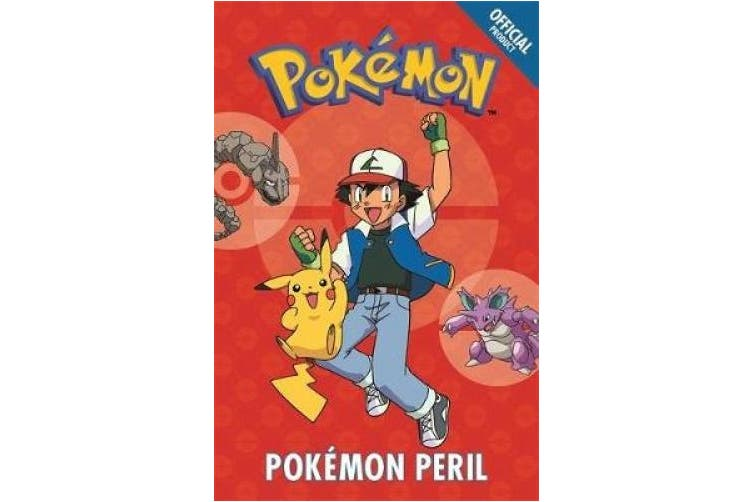 The Official Pokemon Fiction: Pokemon Peril: Book 2 (The Official Pokemon Fiction)