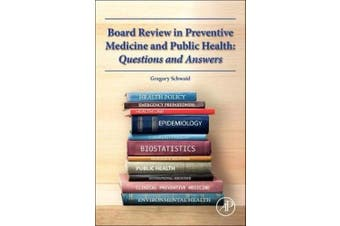 Board Review in Preventive Medicine and Public Health