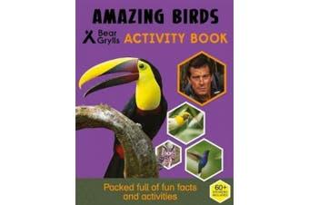 Bear Grylls Sticker Activity: Amazing Birds