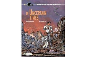 In Uncertain Times (Valerian and Laureline)