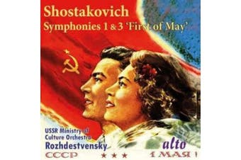 Shostakovich: Symphonies 1 & 3 'First of May'