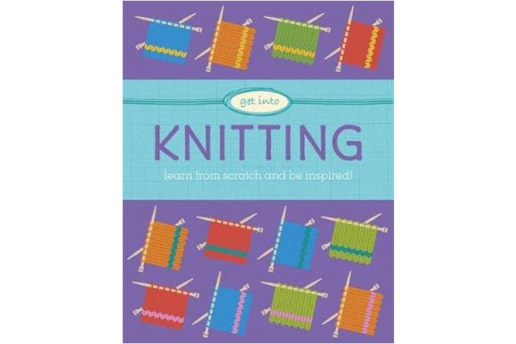 Get Into: Knitting (Get Into)
