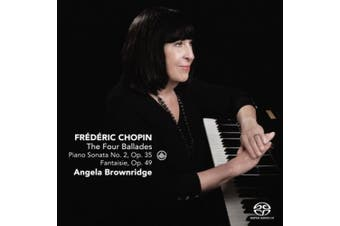 Chopin: The Four Ballades; Piano Sonata No. 2, Op. 35; Fantaisie, Op. 49