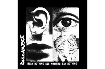 Hear Nothing, See Nothing, Say Nothing