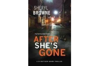 After She's Gone (Di Matthew Adams)