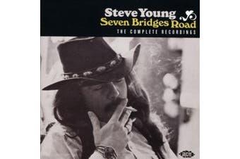 Seven Bridges Road - The Complete Recordings