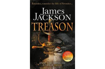Treason: the gripping thriller for fans of BBC TV series GUNPOWDER