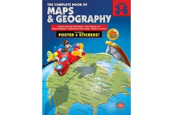 The Complete Book of Maps and Geography, Grades 3 - 6 (Complete Book)