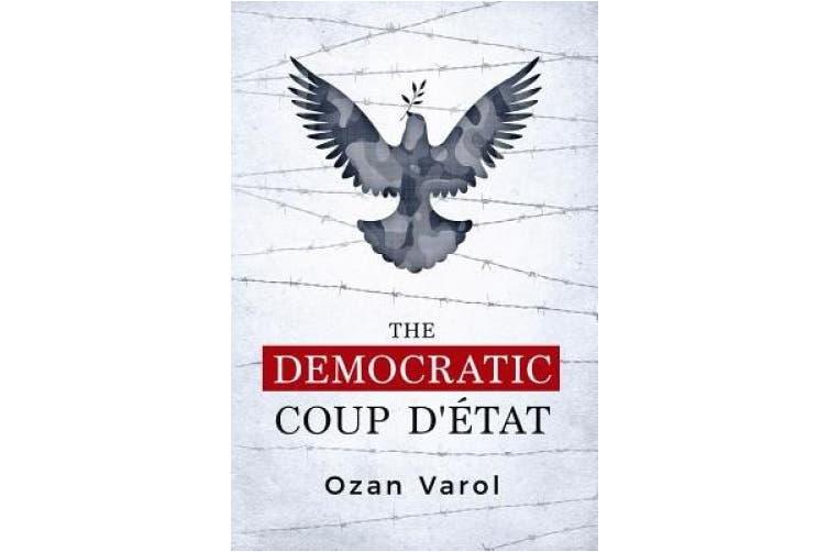 The Democratic Coup D'Etat