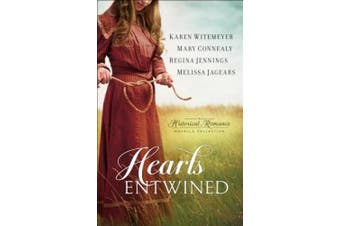 Hearts Entwined: A Historical Romance (Novella Collection)