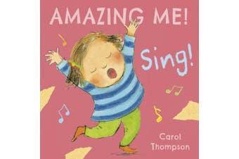 Sing (Amazing Me!) [Board book]