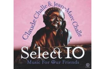 Select 10: Music for Our Friends
