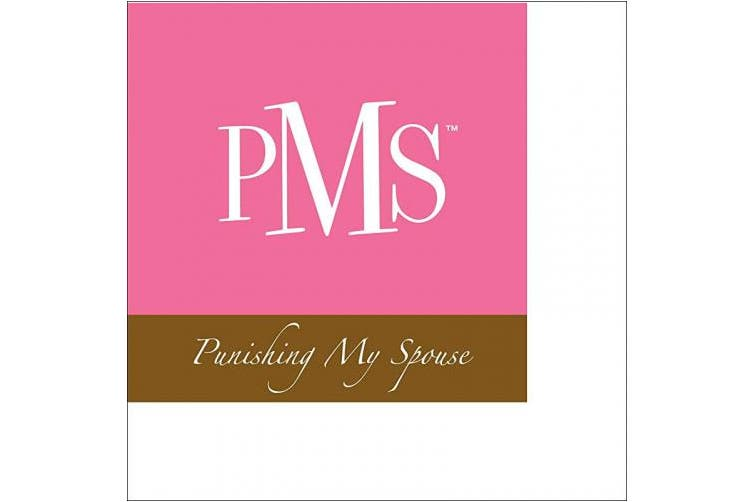 (Punishing My Spouse) - Fine Whines Paper Beverage Napkin, PMS (Punishing My Spouse)