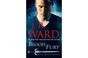 Blood Fury: Black Dagger Legacy (Black Dagger Legacy)