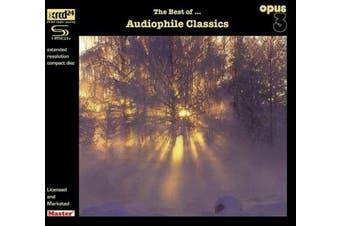 The Best of Audiophile Classics - Bach, Brahms, Schubert, Chopin, Zappa, etc