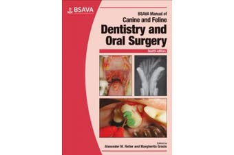 BSAVA Manual of Canine and Feline Dentistry and Oral Surgery (BSAVA British Small Animal Veterinary Association)