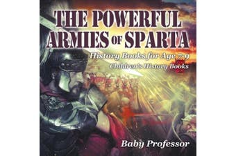 The Powerful Armies of Sparta - History Books for Age 7-9 | Children's History Books