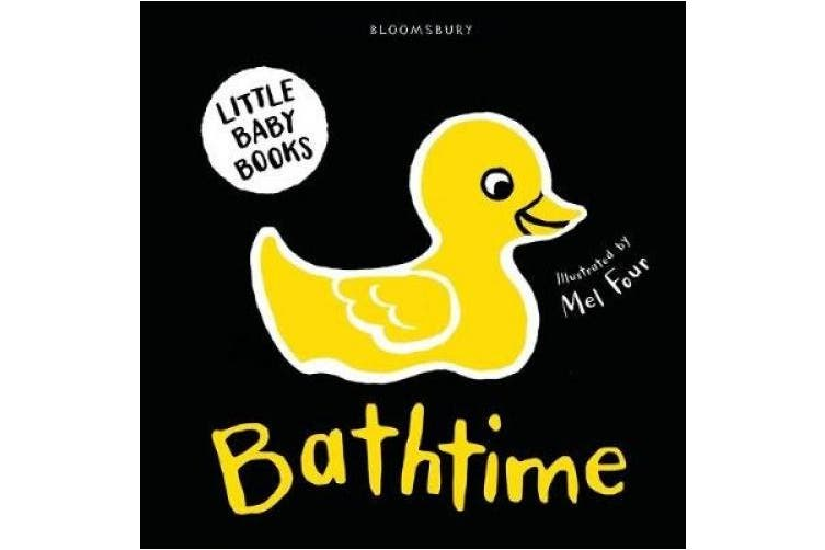 Little Baby Books: Bathtime (Bloomsbury Little Black and White Baby Books) [Board book]