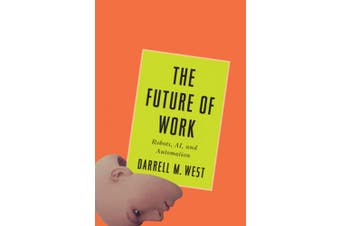 The Automated Society: Robots, AI, and the Future of Work