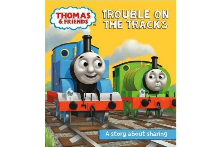 Thomas & Friends: Trouble on the Tracks: A Sharing Story (Really Useful Stories)
