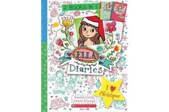 Ella Diaries Bind-Up: I Heart Christmas (Ella Diaries)