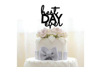JennyGems Wedding & Anniversary Acrylic Cake Topper - Best Day Ever - Birthday Party & Special Events