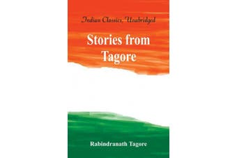 Stories from Tagore (World Classics, Unabridged)