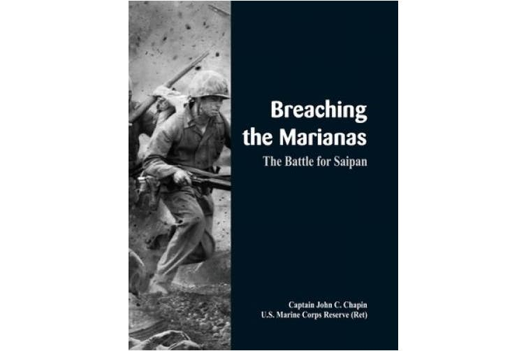 Breaching the Marianas:: The Battle for Saipan