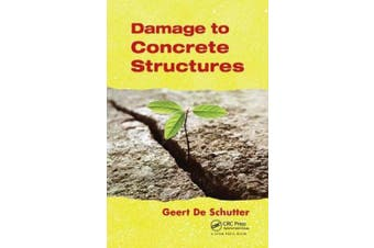 Damage to Concrete Structures