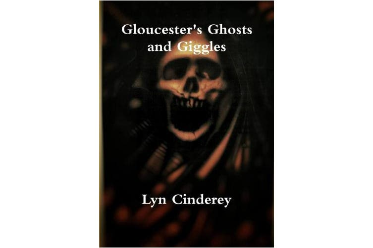 Gloucester's Ghosts and Giggles
