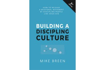 Building a Discipling Culture, 3rd Edition