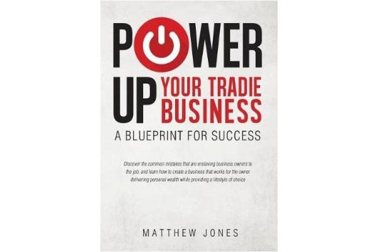 Power Up Your Tradie Business: A Blueprint for Success