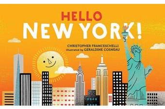 Hello, New York! [Board book]