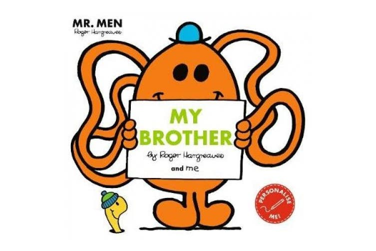 Mr Men: My Brother (Mr. Men and Little Miss Picture Books)