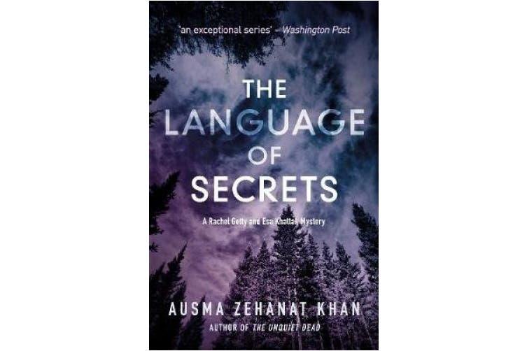 The Language Of Secrets: A Esa Khattak and Rachel Getty Mystery (Book 2)