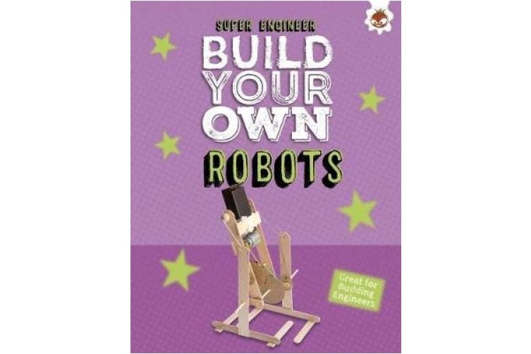 Build Your Own Robots: Super Engineer