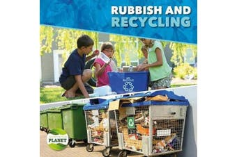 Rubbish & Recycling (Protecting Our Planet)