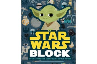 Star Wars Block: Over 100 Words Every Fan Should Know [Board book]